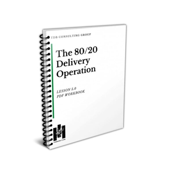 The 80 20 Delivery Operation Official Workbook