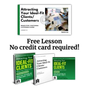 Attracting Your Ideal-Fit Clients/Customers - Lesson Bundle