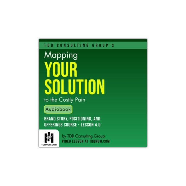 Mapping Your Solution to the Costly Pain Audiobook
