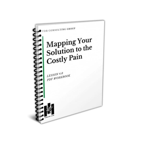 Mapping Your Solution to the Costly Pain Workbook