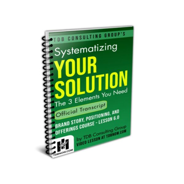 Systematizing Your Solution Official Transcript