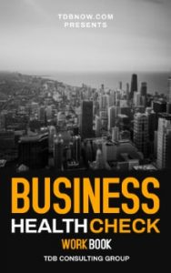 Business Health Check Workbook - TDB Consulting Group